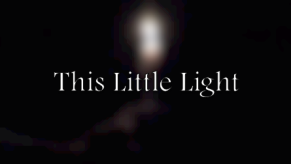 Release of my film, This Little Light (November 2012)
